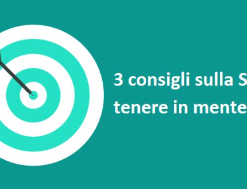 3 Consigli Sulla SEO Da Tenere a mente
